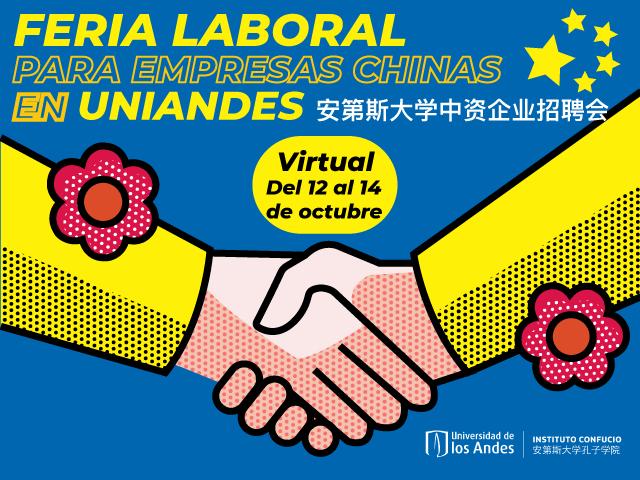 Feria Laboral Para Empresas Chinas en Uniandes